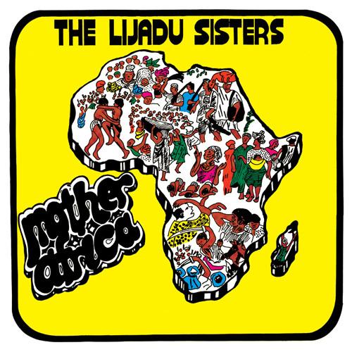 Lijadu Sisters — Mother Africa