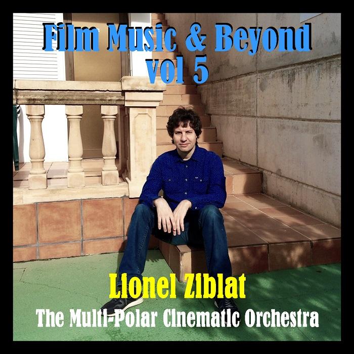 Lonny Ziblat — Film Music & Beyond Vol.5