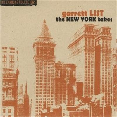 Garrett List — The New York Takes