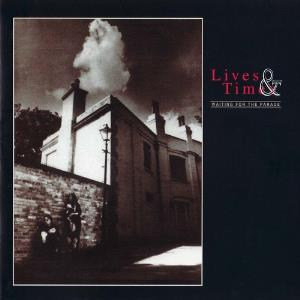 Lives & Times — Waiting for the Parade