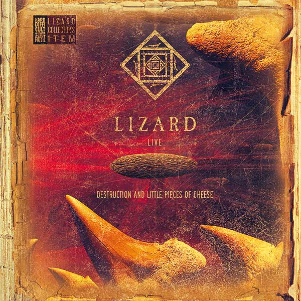 Lizard — Destruction and Little Pieces of Cheese