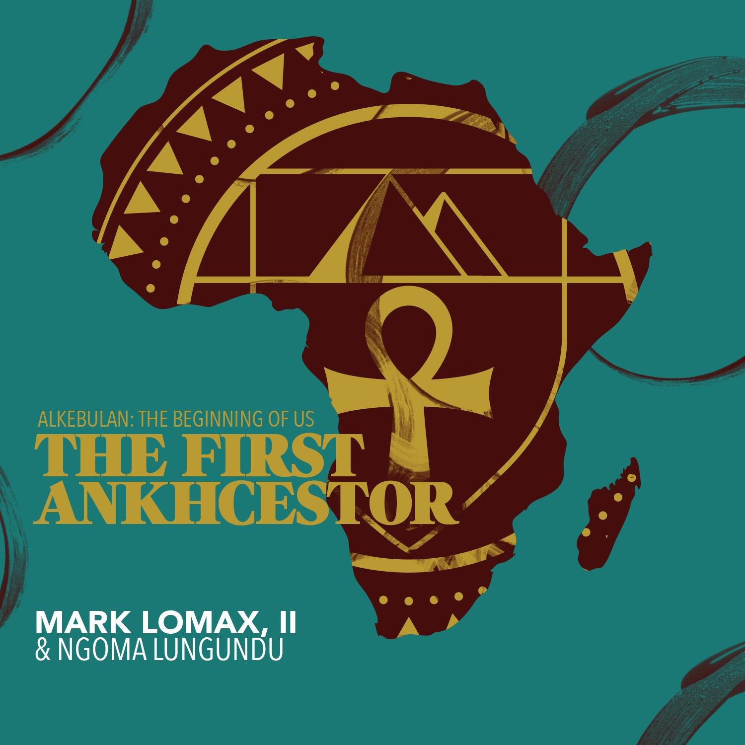 Mark Lomax / Ngoma Lungundu — 400: An Afrikan Epic, Vol.1 - The First Ankhcestor