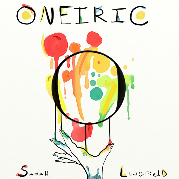 Sarah Longfield — Oneiric