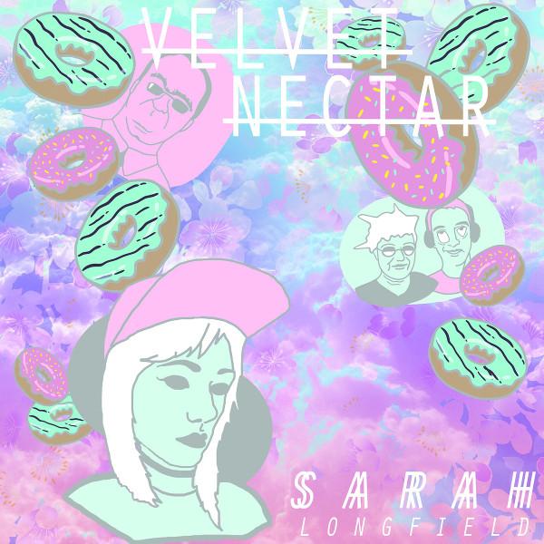Sarah Longfield — Velvet Nectar