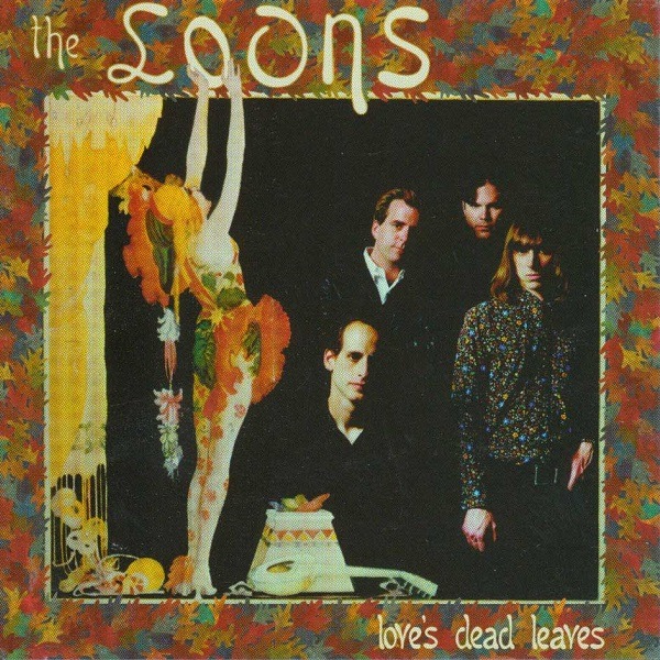 The Loons — Love's Dead Leaves