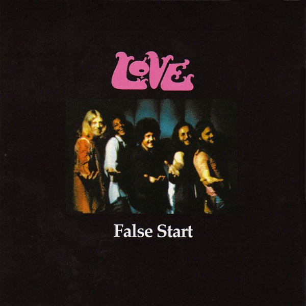 Love — False Start