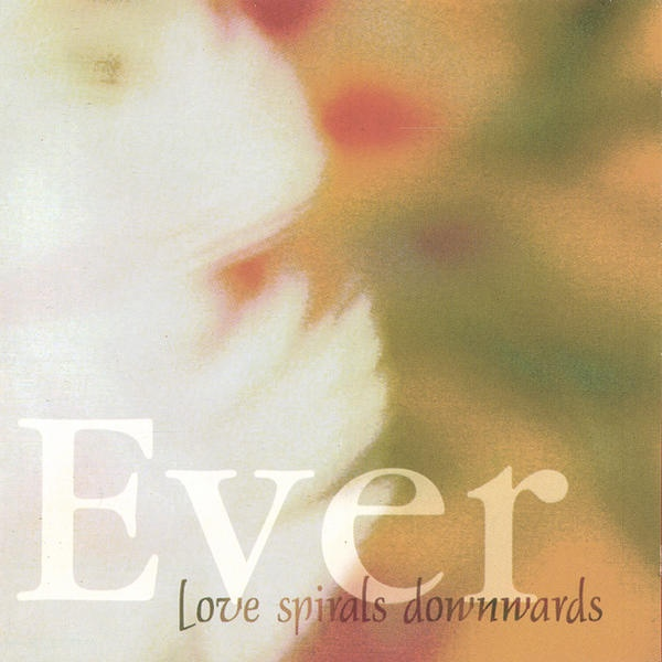 Love Spirals Downwards — Ever