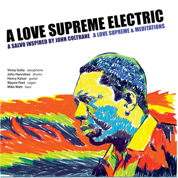A Love Supreme Electric — A Love Supreme and Meditiations