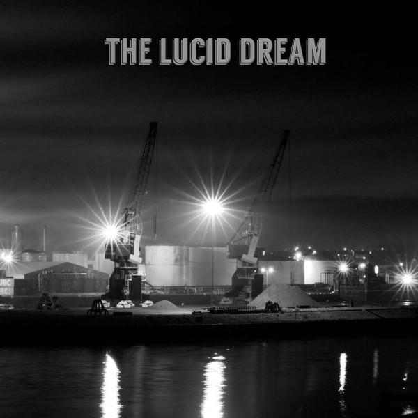 The Lucid Dream — The Lucid Dream