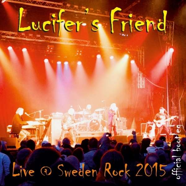 Lucifer's Friend — Live @ Sweden Rock 2015