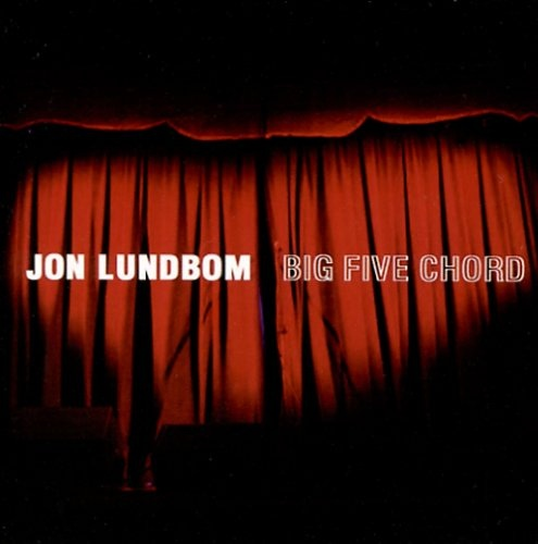 Jon Lundbom — Big Five Chord