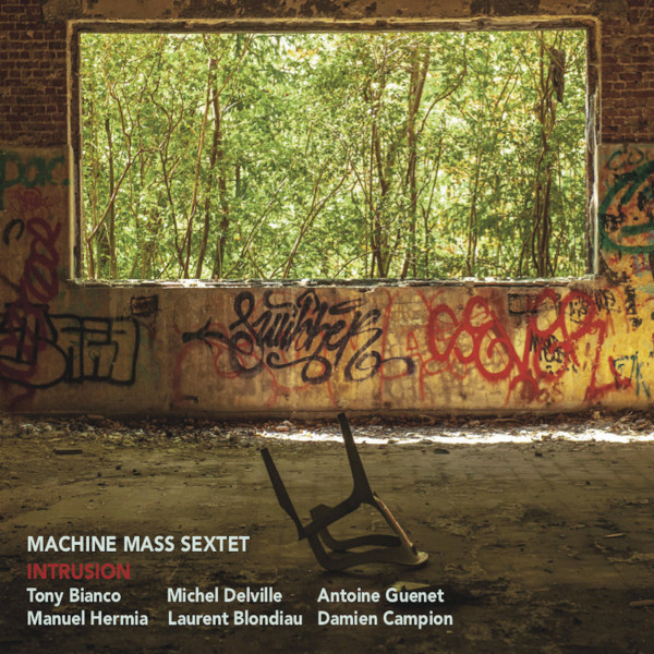 Machine Mass Sextet — Intrusion