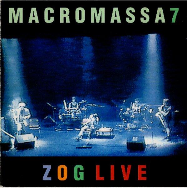 Macromassa — Zog Live