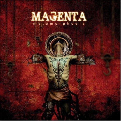 Magenta — Metamorphosis