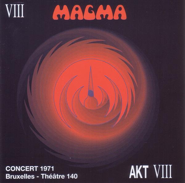 Magma — Concert 1971 Bruxelles - Théâtre 140