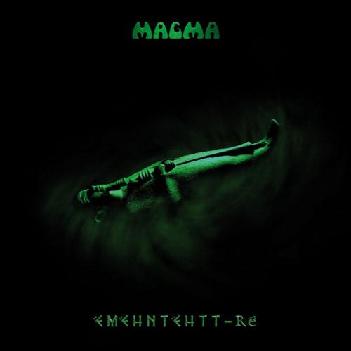 Magma — Ëmëhntëhtt-Ré