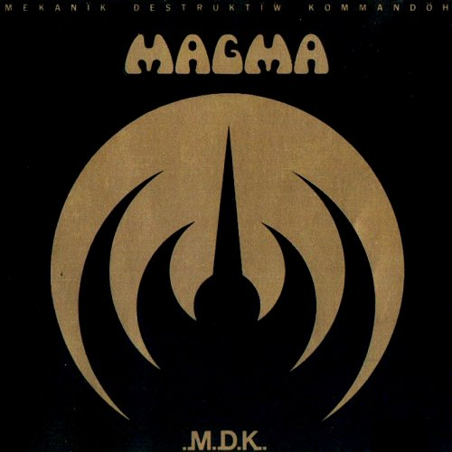 Magma — Mekanïk Destruktïw Kommandöh