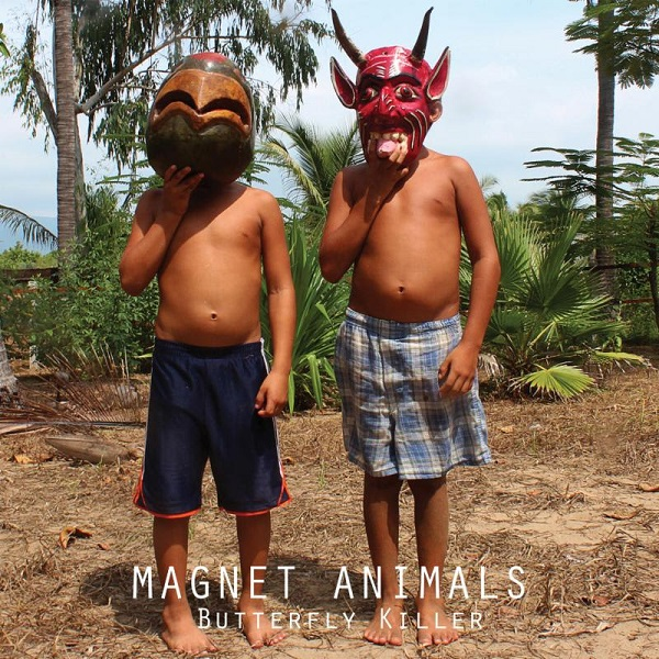 Magnet Animals — Butterfly Killer