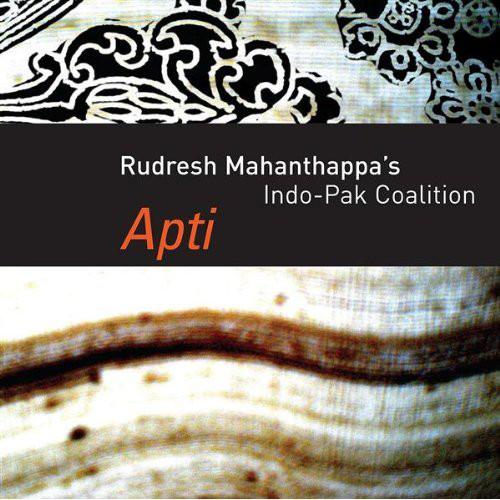 Rudresh Mahanthappa's Indo-Pak Coalition — Apti