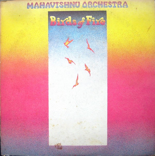 Mahavishnu Orchestra — Birds of Fire