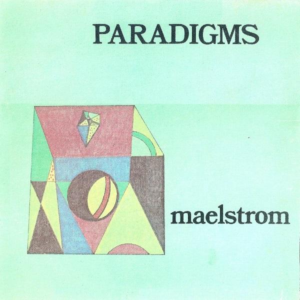 Maelstrom — Paradigms