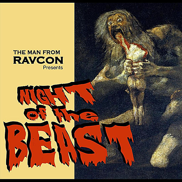 The Man from RavCon — Night of the Beast