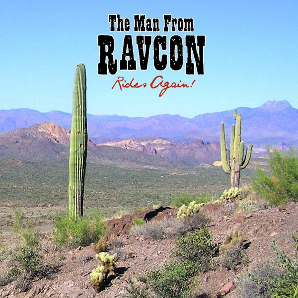 The Man from RavCon — Rides Again!
