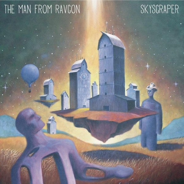 The Man from RavCon — Skyscraper