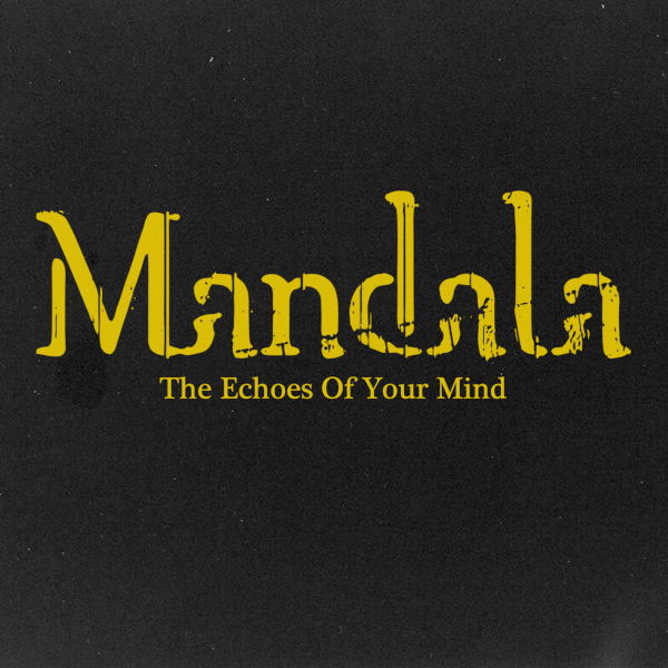 Mandala — The Echoes of Your Mind