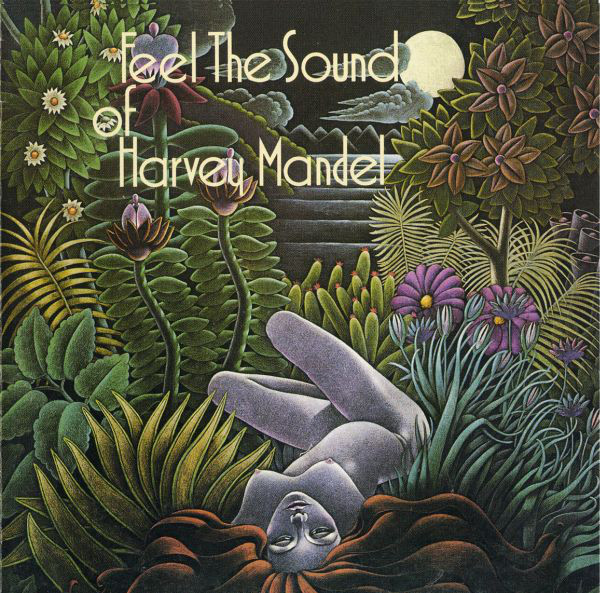 Harvey Mandel — Feel the Sound of Harvey Mandel