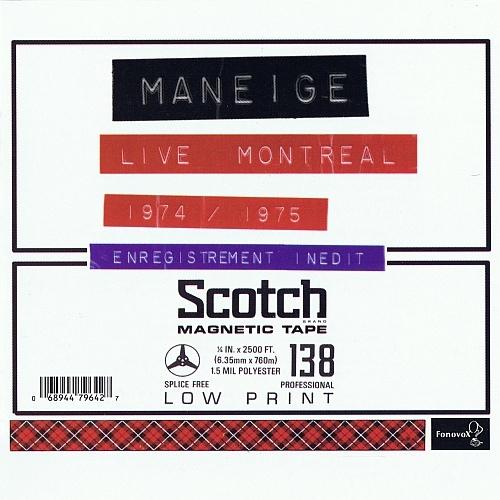 Maneige — Live Montreal 1974/1975 (Live à l'Évêché)