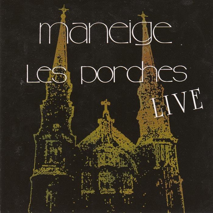 Maneige — Les Porches Live