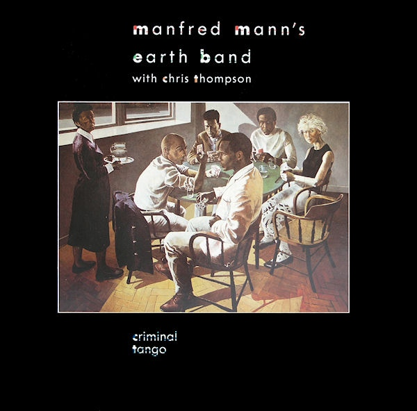 Manfred Mann's Earth Band — Criminal Tango