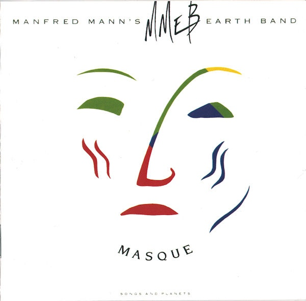 Manfred Mann's Earth Band — Masque (Songs and Planets)