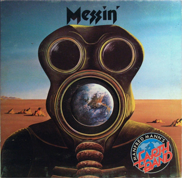 Manfred Mann's Earth Band — Messin' (AKA Get Your Rocks Off)