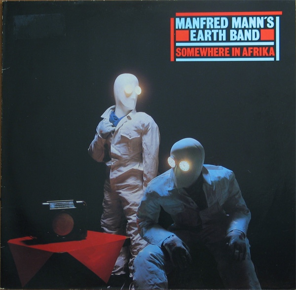 Manfred Mann's Earth Band — Somewhere in Afrika