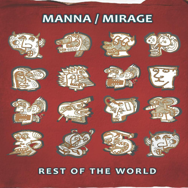 Manna / Mirage — Rest of the World