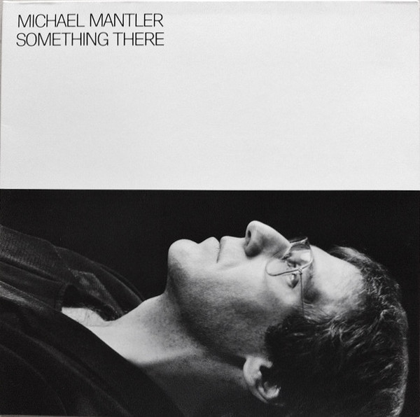Michael Mantler — Something There