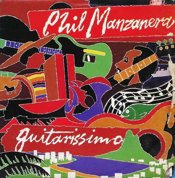 Phil Manzanera — Guitarissimo