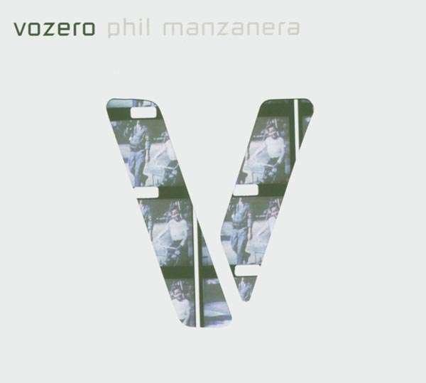 Phil Manzanera — Vozero