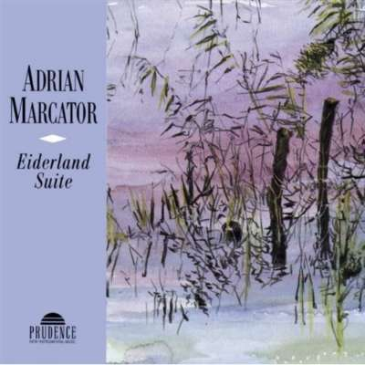 Adrian Marcator — Eiderland Suite