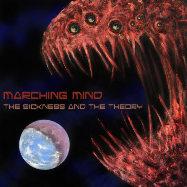 Marching Mind — The Sickness and the Theory