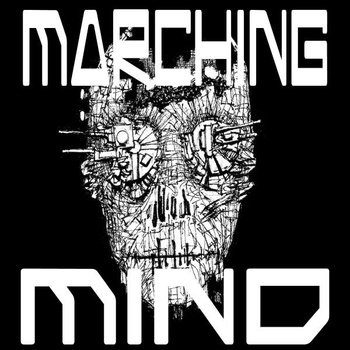 Marching Mind — Marching Mind