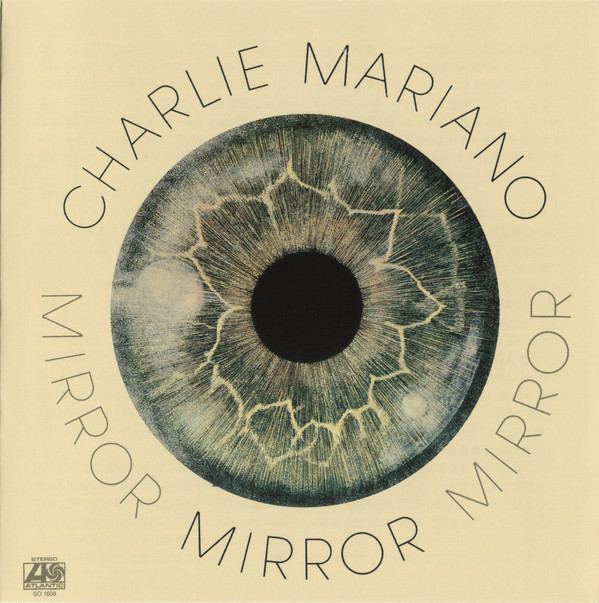 Charlie Mariano — Mirror