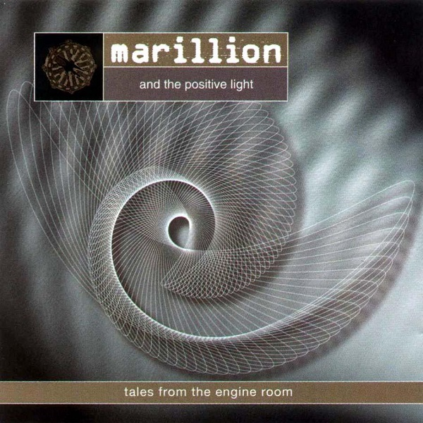 Marillion & The Positive Light — Tales from the Engine Room