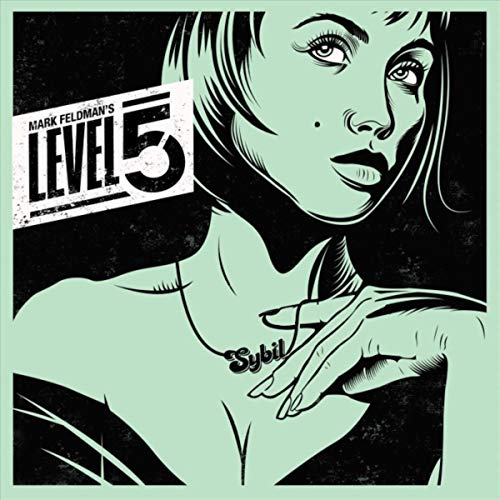 Mark Feldman's Level 5 — The Sybil EP