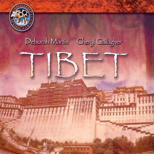 Deborah Martin / Cheryl Gallagher — Tibet