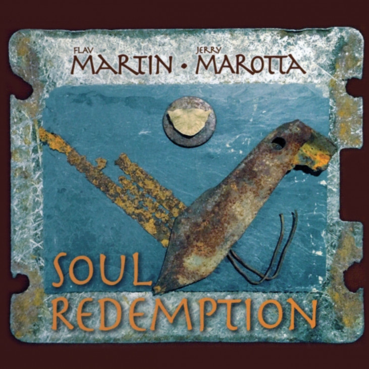 Flav Martin / Jerry Marotta — Soul Redemption