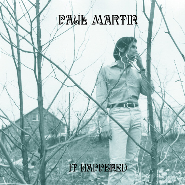 Paul Martin — It Happened