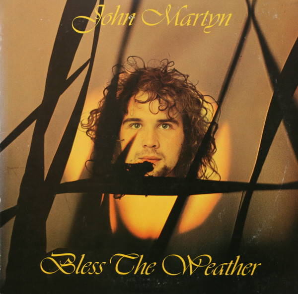 John Martyn — Bless the Weather